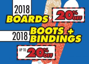20% OFF 2018 Boards & Up to 20% OFF 2018 Boots and Bindings